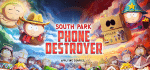 South Park: Phone Destroyer™