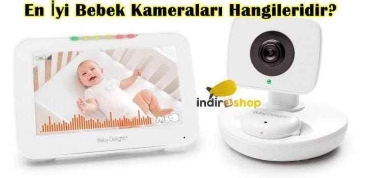 En İyi Bebek Kameraları