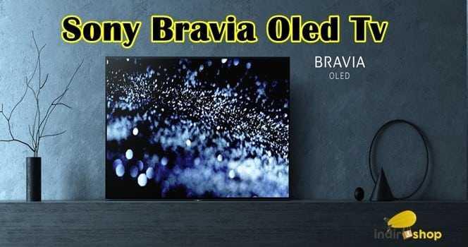 Sony Bravia Oled Tv Özellikleri