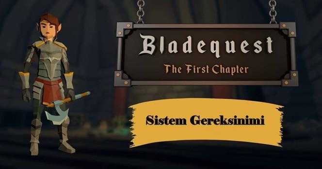 Bladequest The First Chapter Sistem Gereksinimi