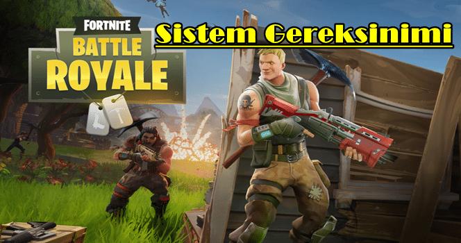 Fortnite Battle Royale sistem gereksinimleri