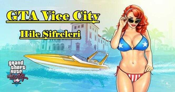 GTA Vice City Hileleri – Şifreleri