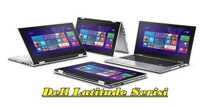 Dell Latitude İncelemesi ve Özellikleri