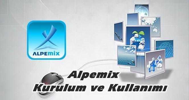 Alpemix Kurulum ve Kullanımı