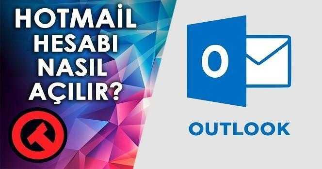 Hotmail Açma ve Giriş Nasıl Yapılır?