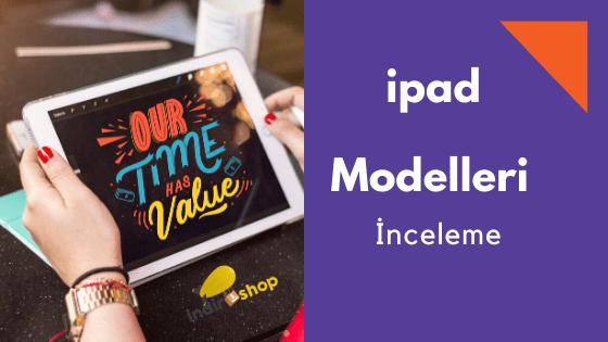 2020 Yılının En İyi iPad Modelleri ve Fiyatları